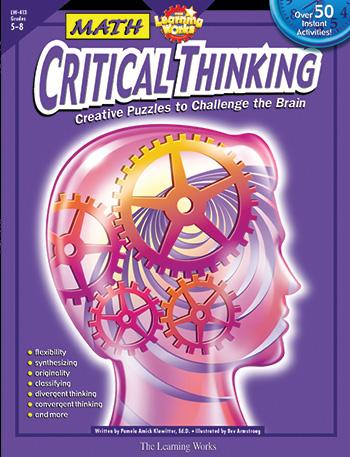 critical thinking in mathematics Mathematics performance test and watson-glaser critical thinking appraisal   key words: critical thinking, critical thinking skill, gender and mathematics.