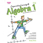 Kagan Cooperative Learning and Algebra: Grades 7-12